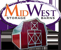 Bon WHYmidwest Storage Barns Storage Buildings?